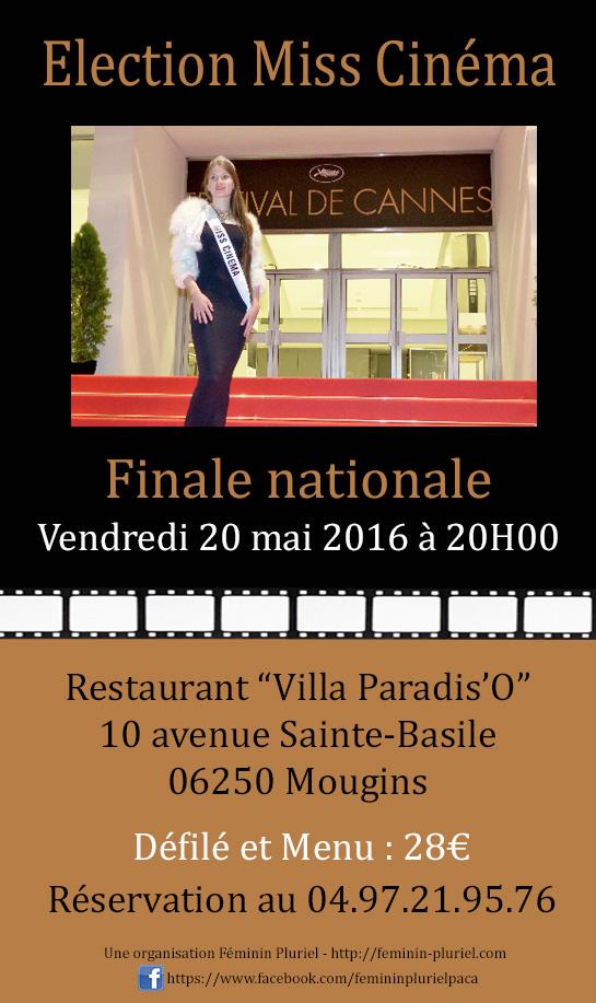 Finale nationale Election Miss cinéma 2016 à Mougins avec Féminin Pluriel